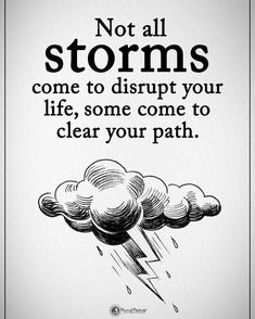 "23.6 χιλ. ""Μου αρέσει!"", 403 σχόλια - Positive + Motivational Quotes (@powerofpositivity) στο Instagram: ""Type YES if you agree. Not all storms come to disrupt your life, some come to clear your path.…"""