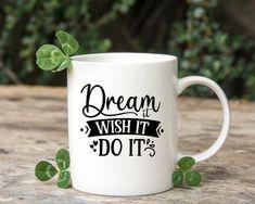 Dream it Wish it Do it Funny Mug Funny Gift Sassy Coffee | Etsy Funny Mugs, Funny Gifts, Santa Margarita, Personalized Mugs, Mug Designs, White Ceramics, Teacher Gifts, Hot Chocolate, Sassy