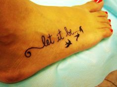 Cute Foot Quote Tattoos for Girls - Swallow Foot Quote Tattoos for Girls
