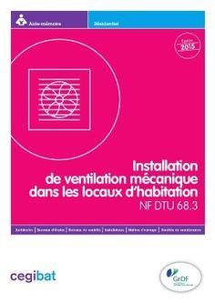 Nouvel aide-mémoire sur la NF DTU 68.3 (Ventilation mécanique)