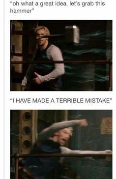 A terrible mistake indeed < i loved that bit way too much