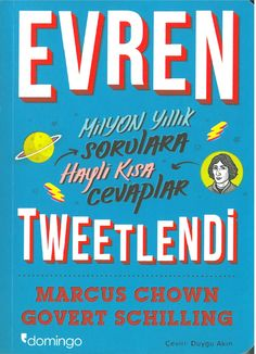 The Turkish edition of Tweeting the Universe by Marcus Chown and Govert Schilling, published by Domingo.