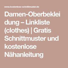 Damen-Oberbekleidung – Linkliste (clothes) | Gratis Schnittmuster und kostenlose Nähanleitung