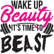 Wake Up Beauty, It's Time To Beast. Women's T-Shirt ✓ Unlimited options to combine colours, sizes & styles ✓ Discover T-Shirts by international designers now! Crossfit Quotes, Gym Quote, Fitness Quotes, Fitness Motivation, Exercise Quotes, Handmade Mirrors, 90 Day Challenge, Marketing Techniques, Loving Your Body