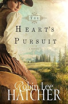 The Heart's Pursuit, Robin Lee Hatcher, Book Review, Christian Western Romance Fiction, When Silver Matlock is left standing at the altar, she learns he left with more than her heart, but her families fortune as well!