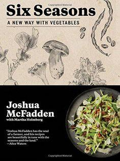 Six Seasons: A New Way with Vegetables Artisan https://www.amazon.com/dp/1579656315/ref=cm_sw_r_pi_awdb_x_ri0VybS5GE0YP