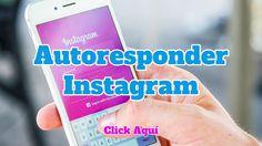 El autoresponder para Instagram