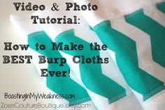 Sewing Tutorial: How to Make the BEST Burp Cloth Ever!