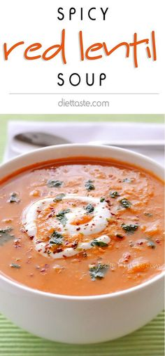 Spicy Red Lentil Soup | Recipe Maybe sub tofutti mixed with a bit of lemon juice to replace the yogurt and keep vegan.