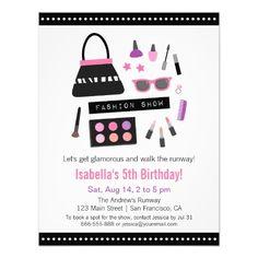 Makeup Fashion Show Birthday Party Invitations