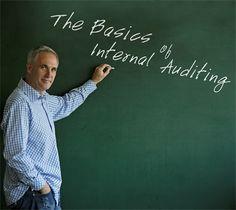 Quality Digest Magazine: The Basics of Internal Auditing