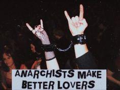anarchists make better lovers Jorge Martin, Chica Punk, Emo, Cyberpunk, Grunge, Punks Not Dead, Anarchism, Riot Grrrl, Bubbline