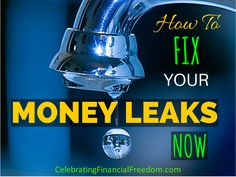 Drip, drip, drip. Does your money leak away every month? Click the Pic to find out what you can do to stop your money leaks for good.  #money #finances #Fix   http://www.cfinancialfreedom.com/are-you-leaking-money/