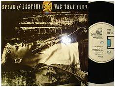 At £4.20  http://www.ebay.co.uk/itm/Spear-Destiny-Was-You-Ten-Records-7-Single-TEN-173-1987-/261106486238