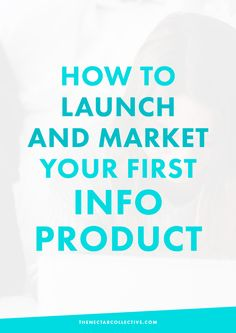 How to Launch and Market Your First Info Product (#InfoProductBiz Series)