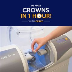 CROWNS IN ONE HOUR? It's a dental dream come true!