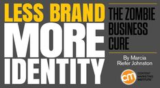 Less Brand, More Identity: The Zombie Business Cure  ||  Avoid being a zombie-like company. Align your brand and identity to focus on prospects and customers – Content Marketing Institute http://contentmarketinginstitute.com/2017/12/less-brand-more-identity/?utm_campaign=crowdfire&utm_content=crowdfire&utm_medium=social&utm_source=pinterest