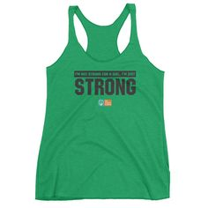 I'm Just Strong. Women's Racerback Tank