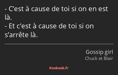 Citation gossip girl : Chuck et Blair Chuck Blair, Gossip Girl Chuck, Gossip Girls, Saga, Easy Pranks, Gossip Girl Quotes, Vampire Diaries Guys, Citations Film, Funny Tweets