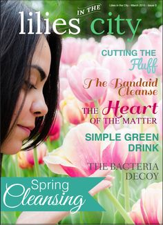 Spring is almost here! Read our next issue: 'Spring Cleansing'