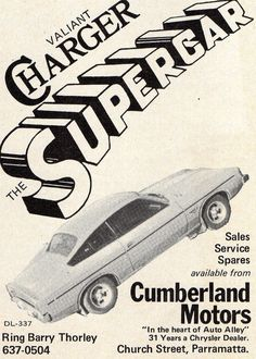 Charger ad from the Kinda silly. Australian Vintage, Australian Cars, Used Car Lots, Used Cars, Chevy, Chrysler Valiant, Plymouth Valiant, Aussie Muscle Cars, Chrysler New Yorker