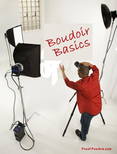 Boudoir Basics - Photographer, Friend, or Both?  Tips for Professional Boudoir Photography