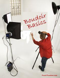 Boudoir Basics - Photographer, Friend, or Both?  Tips for Professional Boudoir Photography