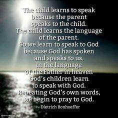 Dietrich Bonhoeffer / love the way he describes his ideas. Biblical Quotes, Scripture Quotes, Jesus Quotes, Me Quotes, Bible, Childlike Faith, Prayer Partner, Dietrich Bonhoeffer, Spiritual Prayers