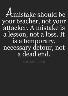 A mistake is not a dead end