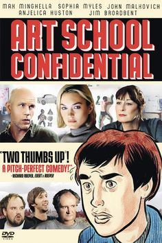 """Art School Confidential (2006) """"Who said anything about talent?"""""""