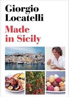 """Made in Sicily"" Cookbook by Giorgio Locatelli."