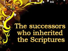 The Creator, His Caliph and Satan (Allaah, Aadamii awr ibliis): The successors who inherited the Scriptures