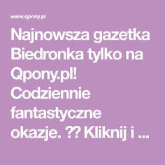 Najnowsza gazetka Biedronka tylko na Qpony.pl! Codziennie fantastyczne okazje. ✂️ Kliknij i sprawdź nadchodzące promocje i wyprzedaże!