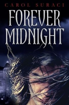 Forever Midnight by Carol Suraci
