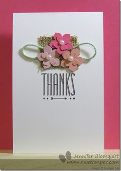 Clean and simple card for card class using the new Itty Bitty Accent pack with the Petite Petals punch - details at  http://www.nwstamper.com/love-my-layered-flower-punches-and-burlap/