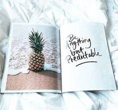 Image via We Heart It https://weheartit.com/entry/145256539/via/19972730 #beach #bed #pale #pineapple #quote #white #softgrunge
