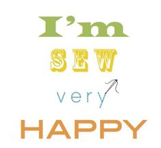 I'm Sew Very Happy {free Printable