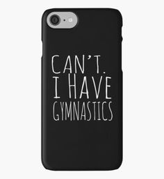 Can't I Have Gymnastics iPhone Case/Skin