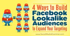 Have you heard of #Facebook lookalike audiences? If you want to learn how to target your audience through Facebook marketing, check out these four ways to use them to expand your reach! #DigitalMarketingTips