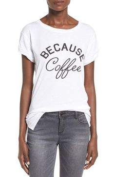 Ten Sixty Sherman 'Because Coffee' Graphic Tee available at #Nordstrom