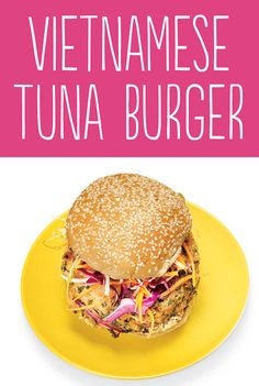 Vietnamese Tuna Burger | 25 Tasty Hamburger Alternatives That Are Actually Good For You