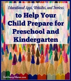 Educational Apps, Websites & Devices to Prepare Your Child for Preschool and Kindergarten - Tech Savvy Mama, Pre School, Back To School, Best Educational Apps, School Safety, School Shopping, Safety Tips, Kids Education, Your Child, Good Books