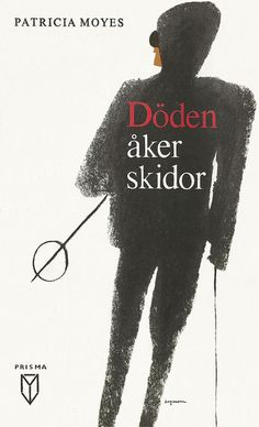 Dead Men Don't Ski, Cover by: Rolf Lagerson, Printed: 1964