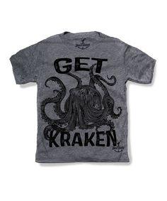 Gray 'Get Kraken' Tee - Toddler & Kids *this. is. awesome.