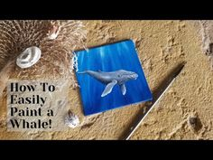 How To Paint A Whale With Acrylics! Painting Tutorial For Beginners Art Tutorials, Acrylics, Whale, Make It Yourself, Youtube, Painting, Whales, Painting Art, Paintings