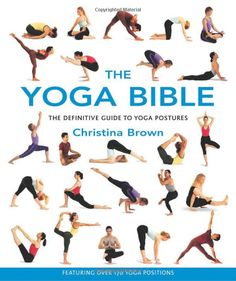 The Yoga Bible by Christina Brown #Books #Yoga