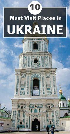10 Must Visit Places in Ukraine