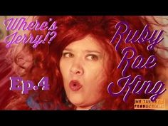Ruby Rae King Where's Jerry!? Ep.4