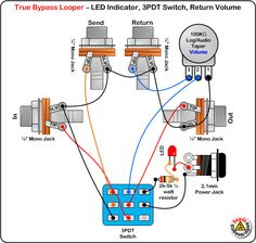 True Bypass Looper - Volume, LED, DPDT Switch Wiring Diagram