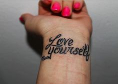 self love tattoo quotes for her